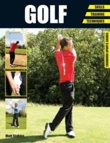 Golf : Skills - Training - Techniques, Paperback Book