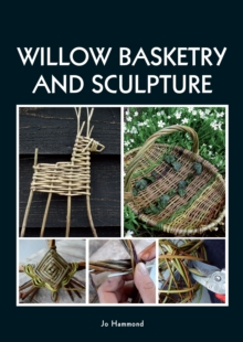 Willow Basketry and Sculpture, Paperback Book