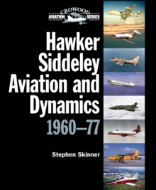 Hawker Siddeley Aviation and Dynamics : 1960-77, Hardback Book