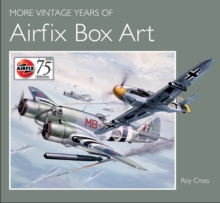 More Vintage Years of Airfix Box Art, Hardback Book