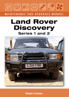 Land Rover Discovery Maintenance and Upgrades Manual, Series 1 and 2, Hardback Book