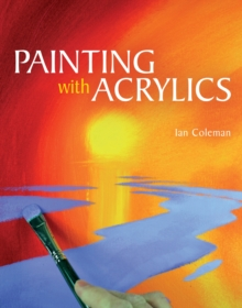 Painting with Acrylics, Paperback / softback Book