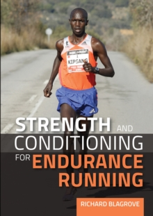 Strength and Conditioning for Endurance Running, Paperback Book