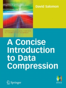 A Concise Introduction to Data Compression, Paperback / softback Book