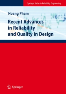 Recent Advances in Reliability and Quality in Design, Hardback Book