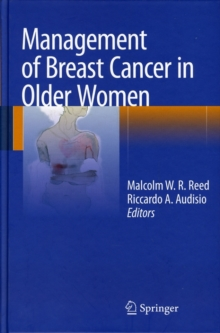 Management of Breast Cancer in Older Women, Hardback Book