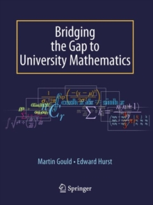Bridging the Gap to University Mathematics, Paperback / softback Book