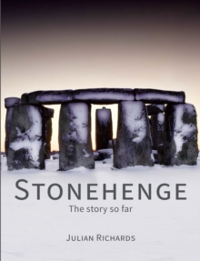 Stonehenge : The story so far, Hardback Book