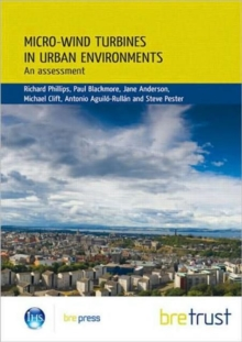 Micro-wind Turbines in Urban Environments : An Assessment (Fb 17), Paperback Book