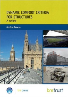 Dynamic Comfort Criteria for Structures : A Review, Paperback Book