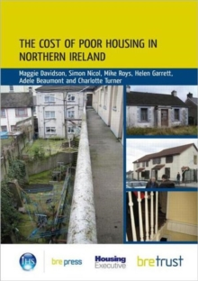 The Cost of Poor Housing in Northern Ireland, Paperback Book