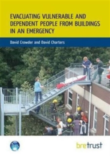 Evacuating Vulnerable and Dependent People from Buildings in an Emergency, Paperback / softback Book