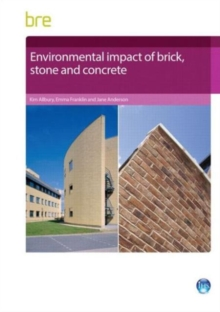 Environmental Impact of Brick, Stone and Concrete, Paperback / softback Book