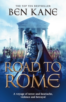 The Road to Rome : (The Forgotten Legion Chronicles No. 3), Paperback / softback Book