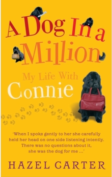 A Dog in a Million : My Life with Connie, Paperback Book