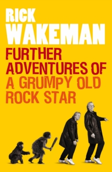 Further Adventures of a Grumpy Old Rock Star, Paperback Book