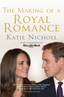 The Making of a Royal Romance, Paperback Book