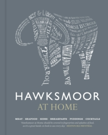 Hawksmoor at Home : Meat - Seafood - Sides - Breakfasts - Puddings - Cocktails, Hardback Book