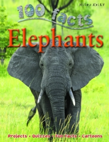 100 Facts on Elephants, Paperback Book