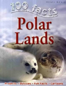 100 Facts - Polar Lands, Paperback / softback Book