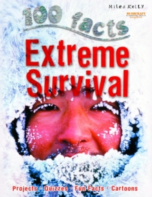 100 Facts Extreme Survival, Paperback / softback Book