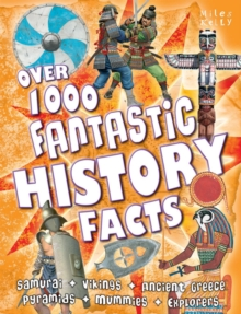 Over 1000 Fantastic History Facts, Paperback Book