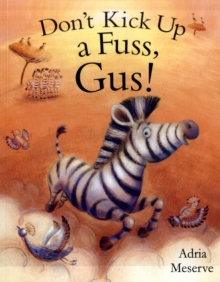 Don't Kick Up a Fuss, Gus!, Paperback Book