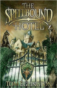 The Spellbound Hotel, Paperback Book