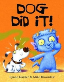 Dog Did It!, Hardback Book