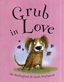 Grub in Love, Paperback Book