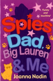 Spies, Dad,  Big Lauren and Me, Paperback Book