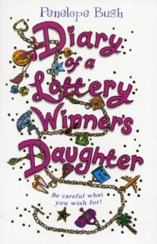 Diary of a Lottery Winner's Daughter, Paperback Book