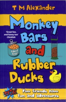 Monkey Bars and Rubber Ducks, Paperback Book