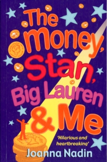 The Money, Stan, Big  Lauren and Me, Paperback / softback Book