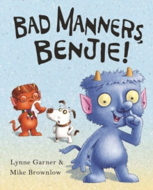 Bad Manners, Benjie, Paperback / softback Book