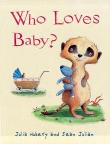 Who Loves Baby?, Paperback Book
