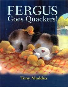 Fergus Goes Quackers, Paperback Book
