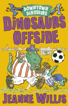 Dinosaurs Offside, Paperback Book
