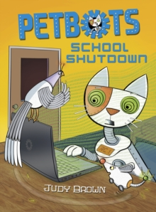 Petbots: School Shutdown, Paperback Book
