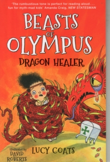 Beasts of Olympus 4: Dragon Healer, Paperback / softback Book