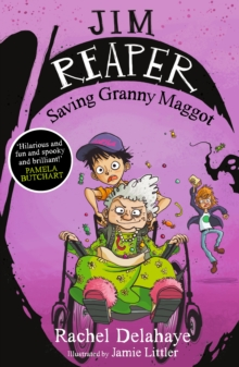 Jim Reaper: Saving Granny Maggot, Paperback / softback Book