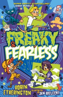 Freaky and Fearless: How to Tell a Tall Tale, Paperback / softback Book