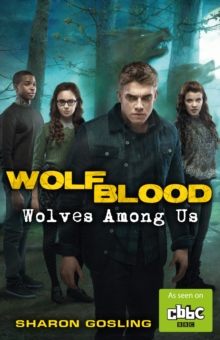 Wolfblood: Wolves Among Us, Paperback / softback Book