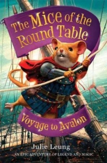 The Mice of the Round Table 2: Voyage to Avalon, Paperback Book