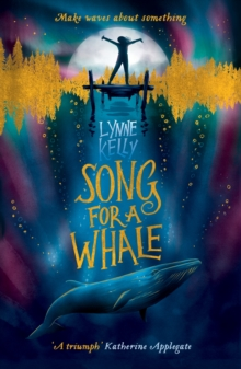 Song for A Whale, Paperback / softback Book