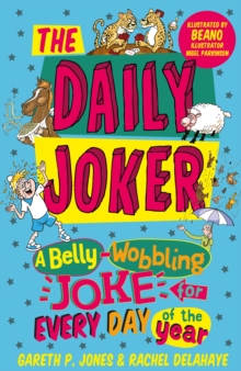 The Daily Joker : A Belly-Wobbling Joke for Every Day of the Year, Paperback / softback Book