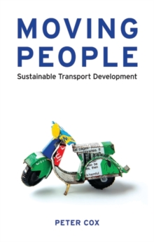 Moving People : Sustainable Transport Development, Paperback / softback Book