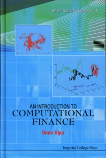 Introduction To Computational Finance, An, Hardback Book