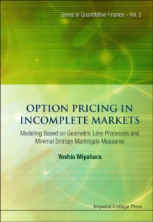 Option Pricing In Incomplete Markets: Modeling Based On Geometric L'evy Processes And Minimal Entropy Martingale Measures, Hardback Book