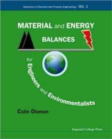 Material And Energy Balances For Engineers And Environmentalists, Hardback Book